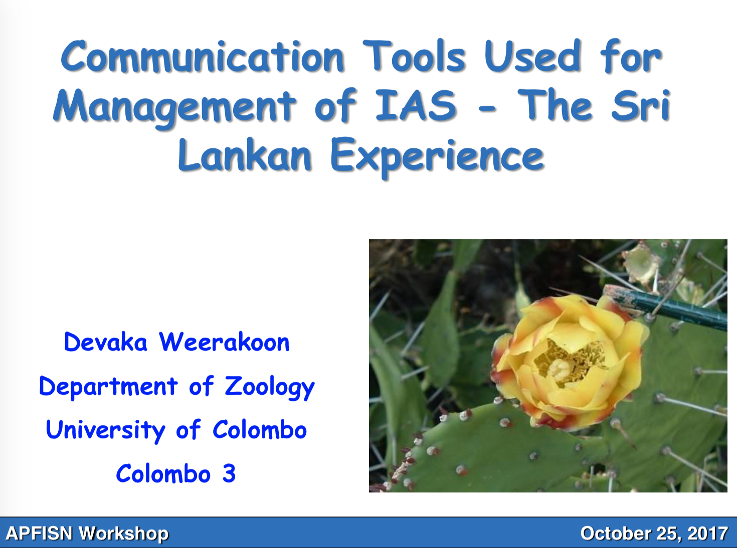 Communication Tools Used for Management of IAS - The Sri Lankan
